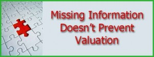 Missing Information Doesn't Prevent Valuation